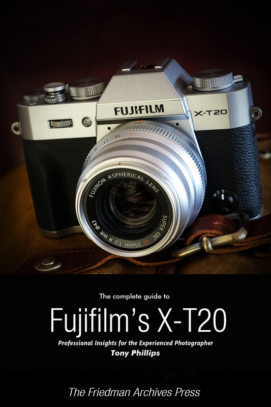 The complete guide to fujifilms x pro2 tony phillips photography the complete guide to fujifilms x t20 ebook fandeluxe Image collections